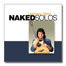Naked Solos - Laurence Juber