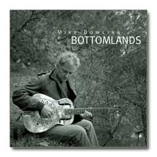 Bottomlands - Mike Dowling