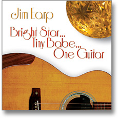 Bright Star, Tiny Babe, one Guitar
