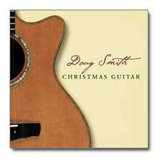 Christmas Guitar - Doug Smith