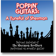 POPPIN' GUITARS: A Tuneful Of Sherman